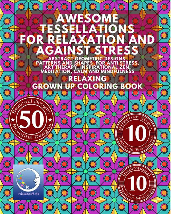 Awesome Tessellations for Relaxation - Adult Coloring Book for Stress Relief