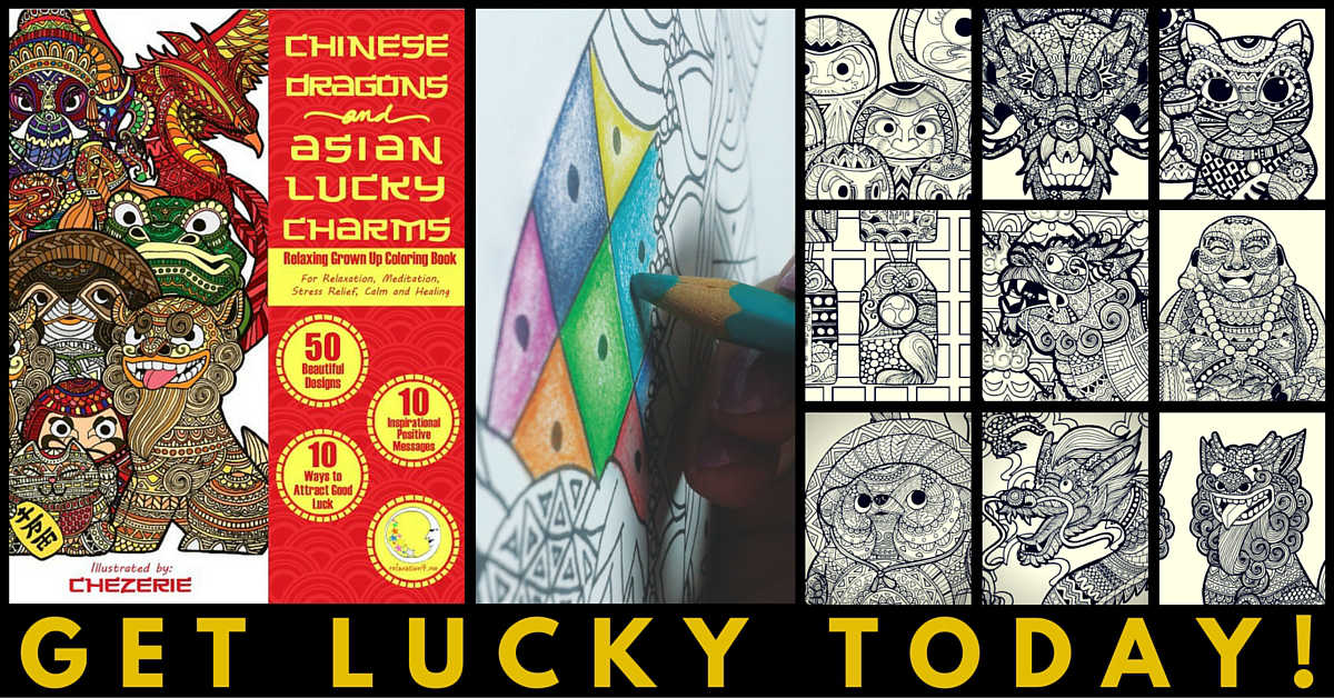 Chinese Dragons and Asian Lucky Charms - Adult Coloring Book for Stress Relief
