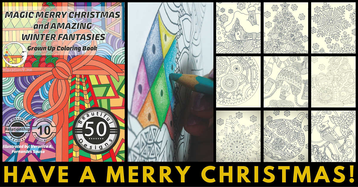 Magic Merry Christmas and Amazing Winter Fantasies - Adult Coloring Book for Stress Relief