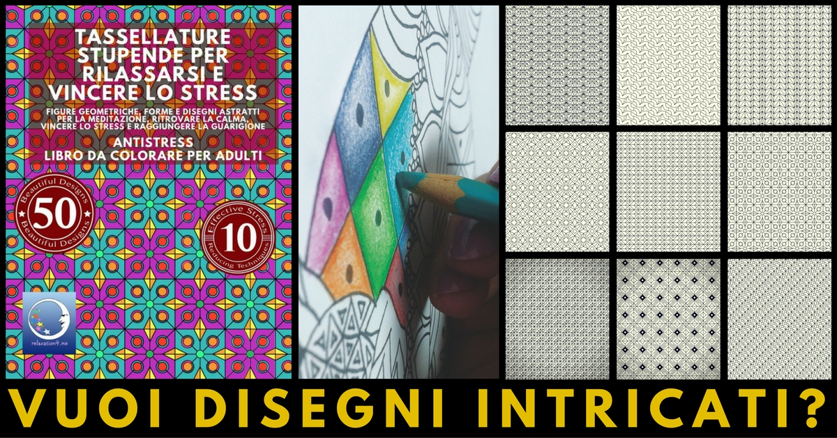 ANTISTRESS LIBRO DA COLORARE PER ADULTI: TASSELLATURE STUPENDE