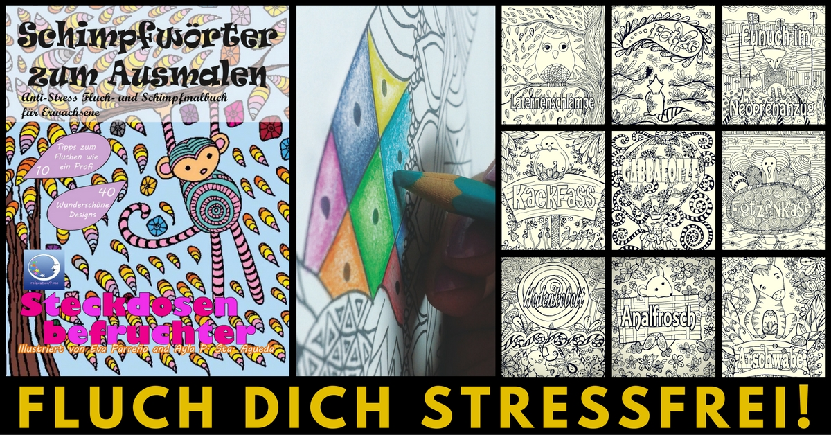 Anti Stress Fluch Und Schimpfmalbuch Schimpfworter Zum Ausmalen